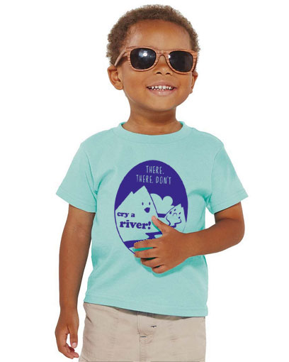 toddler t shirt don't cry a river