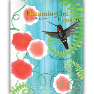 Hummingbird Heaven Counting Book